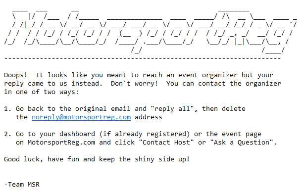 Emails sent to noreply@ receive this autoresponder (complete with ASCII logo!)