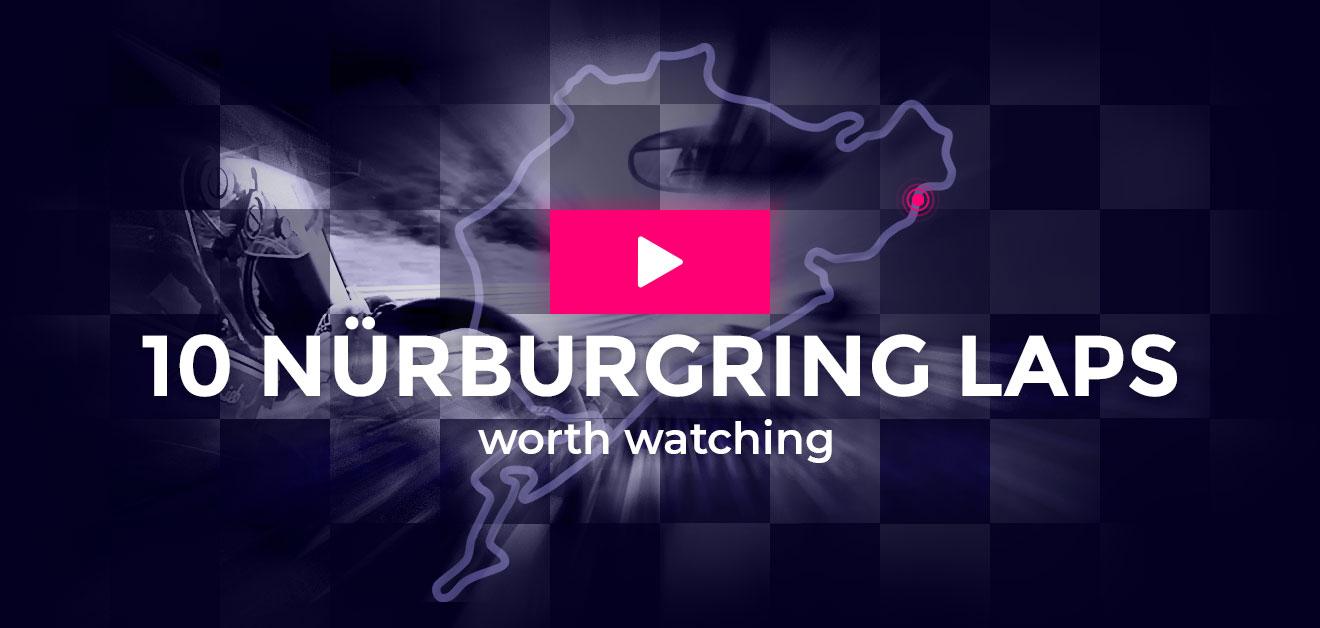 10 Nurburgring Videos Worth Watching