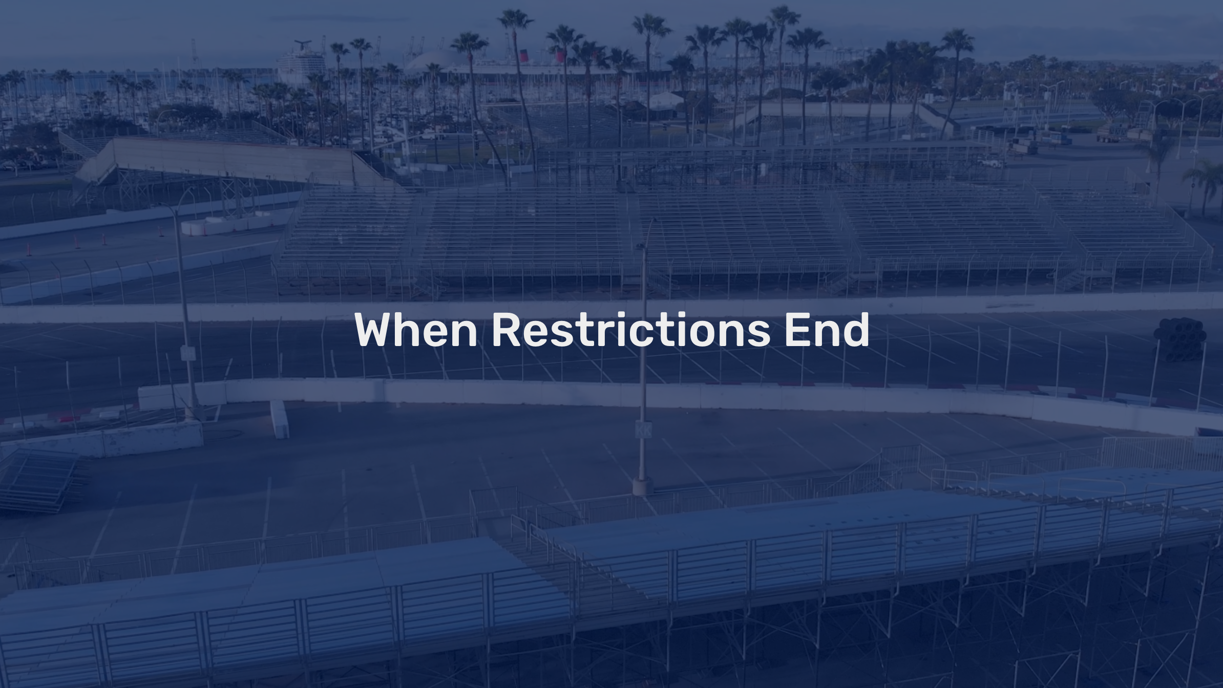 when-covid-19-restrictions-end